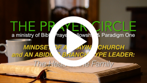 paradigm one-head of the family - praying with family - prayer