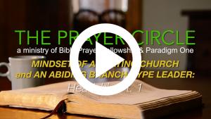 paradigm one - headship of Christ - church life- prayer
