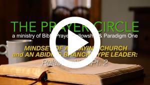 paradigm one - prayer circle - relationships - prayer meeting - first love